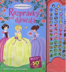 Kolektív: Rozprávky pre dievčatá-Veľká zázračná kniha