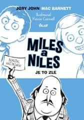 Barnett, Jory John Mac: Miles a Niles: Je to zlé (2)