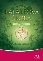 Štulcová Renata: Rafaelova škola 3 - Rohy faunů