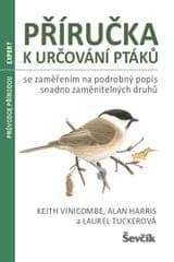 Vinicombe Keith: Příručka k určování ptáků se zaměřením na podrobný popis snadno zaměnitelných druhů