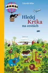 Miler Zdeněk: Hledej Krtka na cestách