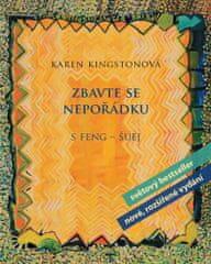 Kingstonová Karen: Zbavte se nepořádku s feng-šuej