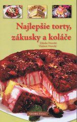 Horecká, Vladimír Horecký Zdenka: Najlepšie torty, zákusky a koláče
