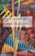 Andronikova Hana: Nebe nemá dno - 2.vydání