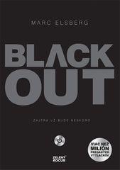 Elsberg Marc: Black-out - Zajtra už bude neskoro