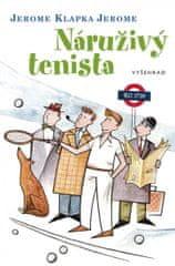 Jerome Jerome Klapka: Náruživý tenista