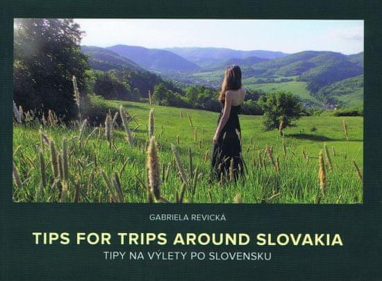 Revická Gabriela: Tipy na výlety po Slovensku (mäkka väzba)