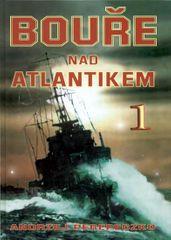 Perepeczko Andrzej: Bouře nad Atlantikem 1