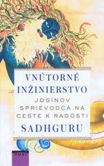 Sadhguru: Vnútorné inžinierstvo