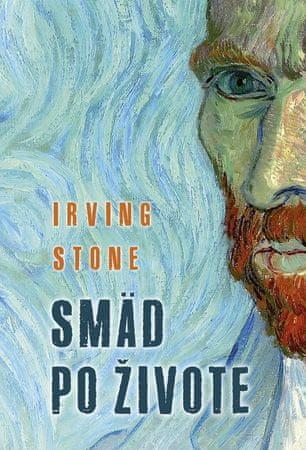 Stone Irving: Smäd po živote