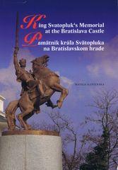 Machala ,Matúš Kučera Drahoslav: Pamätník kráľa Svätopluka na Bratislavskom hrade