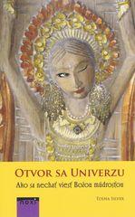 Silver Tosha: Otvor sa univerzu