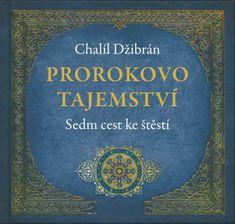 Džibrán Chalíl: Prorokova moudrost