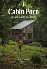 Klein Zach: Cabin Porn - Chaty na konci světa