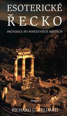 Geldard Richard G.: Esoterické Řecko - Průvodce po posvátných místech