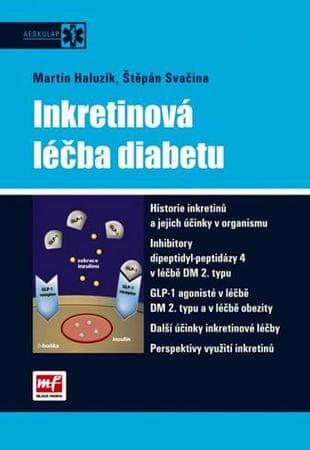 kolektiv autorů: Inkretinová léčba diabetu
