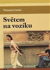 Cavini Vittorio: Světem na vozíku