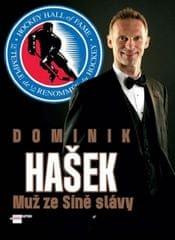 Čermák Petr: Dominik Hašek - Muž ze Síně slávy