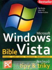 Broža Petr, Kříž Libor, Kučera Roman: Microsoft Windows Vista - Bible (Nejlepš