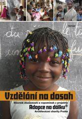 kolektiv autorů: Vzdělání na dosah - Adopce na dálku