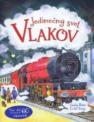 autor neuvedený: Jedinečný svet vlakov