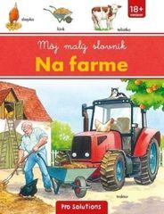 autor neuvedený: Môj malý slovník - Na farme