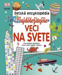 autor neuvedený: Najdôležitejšie veci na svete – detská encyklopédia