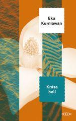 Kurniawan Eka: Krása bolí