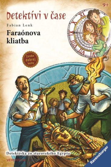 Lenk Fabian: Faraónova kliatba - Detektívi v čase 10
