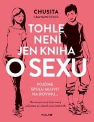 Fashion Fever Chusita: Tohle není jen kniha o sexu