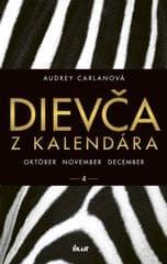Carlanová Audrey: Dievča z kalendára 4 - október november december