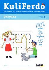Gošová Věra: Kuliferdo 1 - Orientácia -Pre žiakov špecifické poruchy učenia 1. až 4. ročníka ZŠ so š