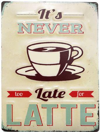"""Sifcon Tabuľa """"Never Latte"""""""