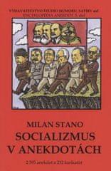 Stano Milan: Socializmus v anekdotách