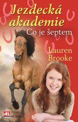 Brooke Lauren: Jezdecká akademie 5 - Co je šeptem