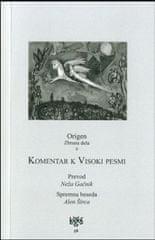 Origen: Komentar k Visoki pesmi