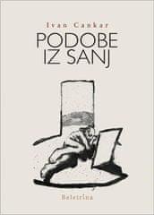 Ivan Cankar: Podobe iz sanj