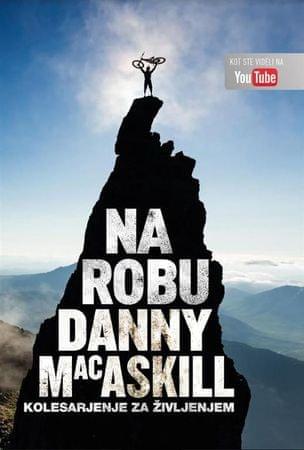 Danny MacAskil: Na robu - kolesarjenje za življenjem