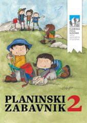 Stritar Urška, Usar Karmen, Pevec Emil: Planinski zabavnik 2