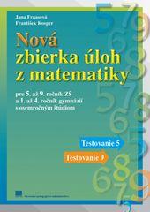 František Kosper, Jana Fraasová: Nová zbierka úloh z matematiky pre 5. až 9. ročník ZŠ a 1. až 4. ro