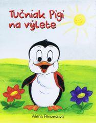 Penzešová Alena: Tučniak Pigi na výlete