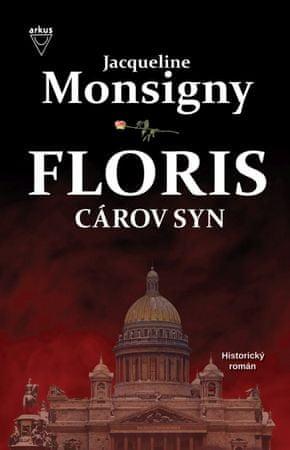Monsigny Jacqueline: Cárov syn