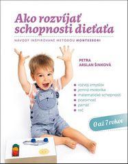 Arslan Šinková Petra: Ako rozvíjať schopnosti dieťaťa