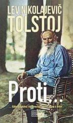 Tolstoj Lev Nikolajevič: Proti...