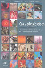 Divácká, Milan Jankovský Jiřina: Čas v súvislostiach - Slovenské výtvarné umenie dvoch storočí