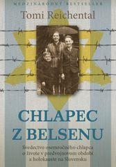 Reichental Tomi: Chlapec z Belsenu - Svedectvo osemročného chlapca o živote v predvojnovom období