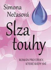 Nečasová Simona: Slza touhy - Román pro dívky, které rády sní