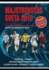 autor neuvedený: Majstrovstvá sveta 2010 vo futbale