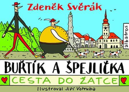 Svěrák Zdeněk: Buřtík a Špejlička - Cesta do Žatce