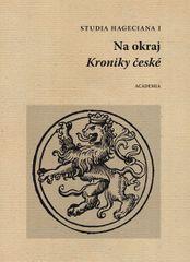 Studia Hageciana I. - Na okraj Kroniky české